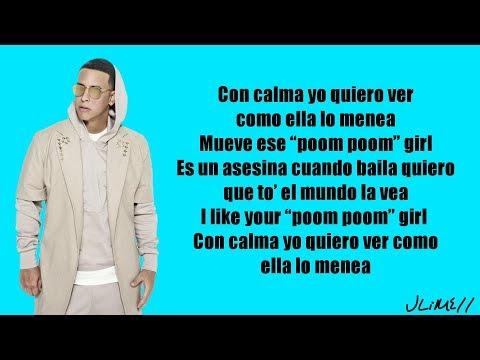Daddy Yankee, Snow - Con Calma (Letra)