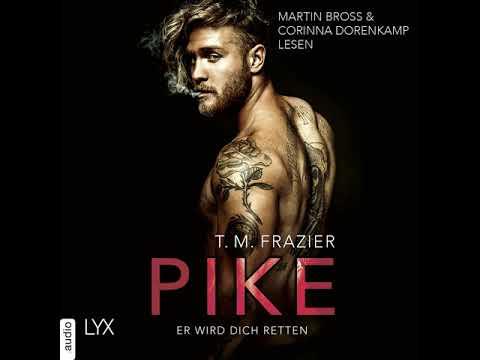 Pike - Er wird dich retten YouTube Hörbuch Trailer auf Deutsch