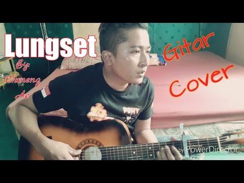 LUNGSET versi GITAR(cover)