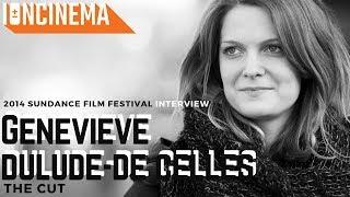 Interview: Geneviève Dulude-De Celles - La coupe   2014 Sundance Film Festival