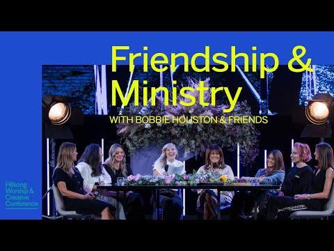 Friendship & Ministry | Bobbie Houston & Friends | Worship & Creative Conference 2019