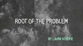 Root Of The Problem - Animation Short By Laura Schofield