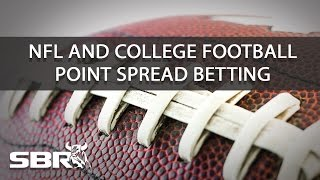 NFL & College Football Betting For Beginners: Point Spreads