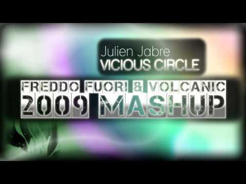 Julien Jabre - Vicious Circle (FREDDO FUORI vs VOLCANIC 2009 MASHUP)