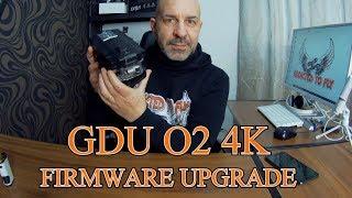 GDU O2 4K ITA AGGIORNAMENTO FIRMWARE / FIRMWARE UPGRADE