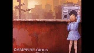 Campfire Girls - Someday