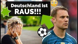 DEUTSCHLAND ist AUSGESCHIEDEN – wieso? - Mein Kommentar zur WM 2018