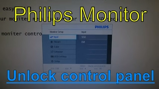 HOW TO UNLOCK PHILIPS MONITOR CONTROL