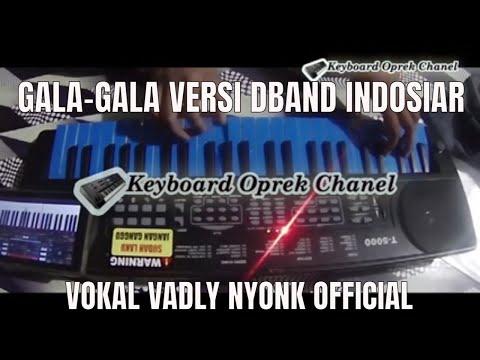 Rhoma Irama - Gala-Gala    Cover Valdy Nyonk Versi ORG 2021   TECHNO T5000