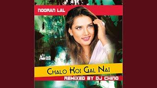 Chalo Koi Gal Nai (feat. DJ Chino)