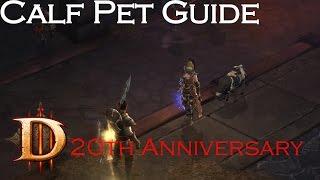 Royal Calf Pet Guide - Diablo 3 20th Anniversary