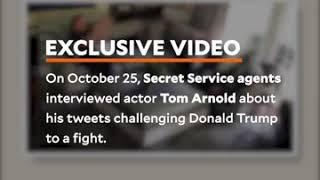 Watch Secret Service Agents Question Tom Arnold Over Trump Beheading Tweet