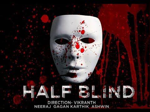Telugu THRILLER / ACTION short film - HALF BLIND 2017 ( prospagnosia )