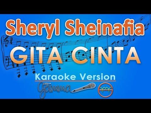 Sheryl Sheinafia - Gita Cinta (Karaoke Lirik Tanpa Vokal) by GMusic