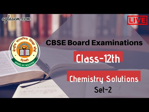 CBSE Board Exam 2020 | Class 12th Chemistry | Live Question Paper Solutions