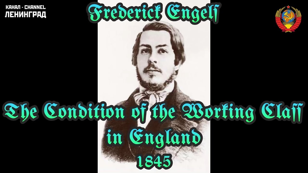 Download Friedrich Engels. The Condition of the Working Class in England. 1845. Audiobook. English.