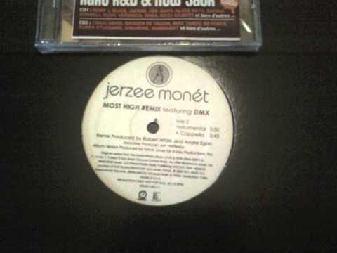 JERZEE MONET MOST HIGH REMIX FEATURING DMX