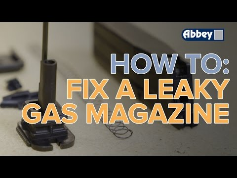 How To Fix A Leaking Airsoft Gas Magazine