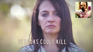 DEADLY WOMEN | S8E13 | If Looks Could Kill