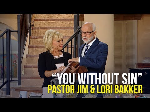 """""""You Without Sin"""" - Pastor Jim and Lori Bakker"""