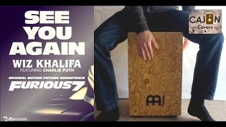 See You Again - Wiz Khalifa ft. Charlie Puth Cajon Cover | Cajon Covers