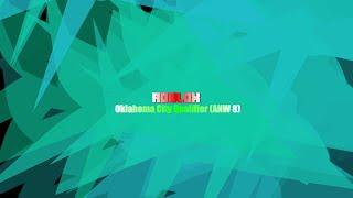 ROBLOX: Oklahoma City Qualifier (ANW 8)