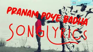 Pranam Poye Badha Full Video Song Lyrics   Feel The Song  