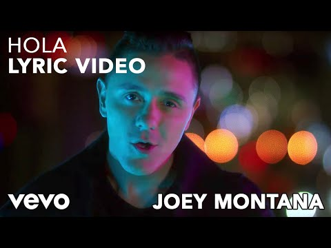 Joey Montana – Hola (Lyric Video)