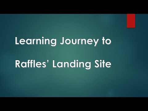 Learning Journey to Raffles Landing Site