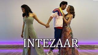 Intezaar - Mithoon Ft. Arijit Singh & Asees Kaur | Sanaya & Gurmeet X LivetoDance with Sonali