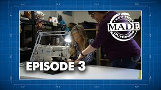Made For The Outdoors (2017) Episode 3: Duluth Pack & Enlightened Equipment