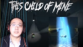 Avoid Alien Abduction  - This Child Of Mine Complete Gameplay