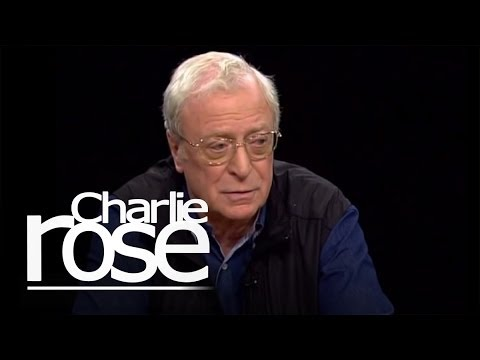 Michael Caine   Charlie Rose