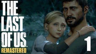 The Last of Us Remastered прохождение с Карном. #1