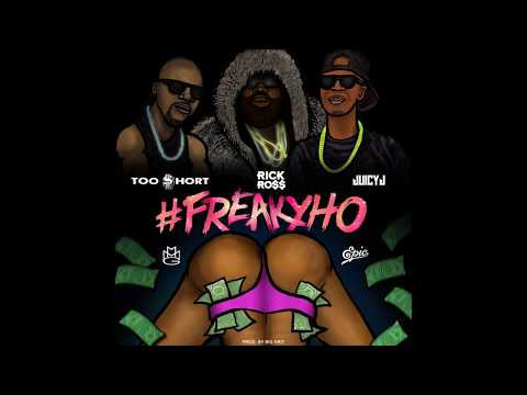 Rick Ross - Freaky ft. Juicy J, Too Short & Big K.R.I.T.