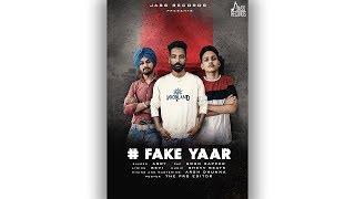 Fake Yaar | (Full Song) | Arry | New Punjabi Songs 2019 | Latest Punjabi Songs 2019