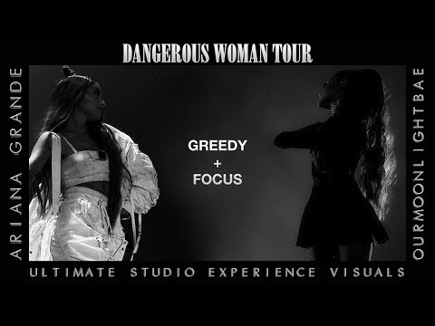 Ariana Grande: Greedy & Focus (Dangerous Woman Tour USE Visuals)