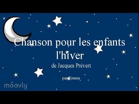 Chanson Pour Les Enfants Lhiver De Jacques Prévert