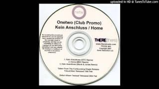 OneTwo - Kein Anschluss (Blank & Jones Remix)