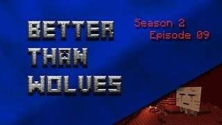 Minecraft - Better Than Wolves - S2E9 - Going Around in Circles
