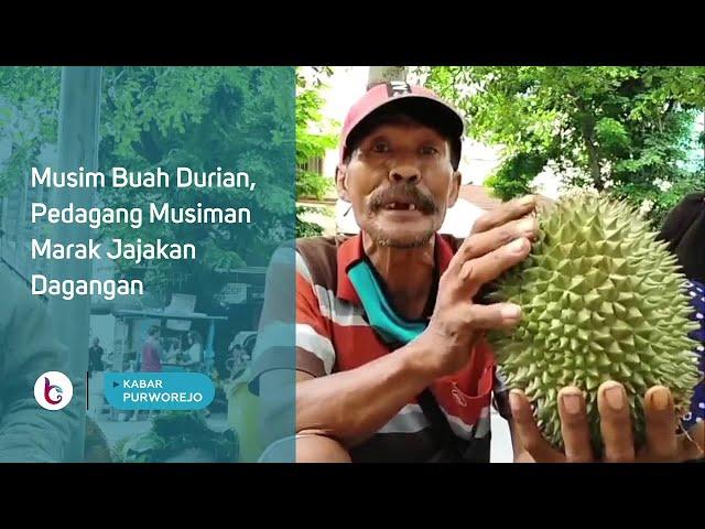 Musim Buah Durian, Pedagang Musiman Marak Jajakan Dagangan