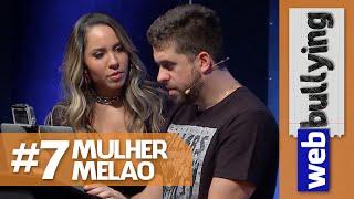 WEBBULLYING #07 - MULHER MELÃO (Programa Pânico)
