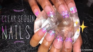 Acrylic Nails Fullset Tutorial | Clear Sequin Nails
