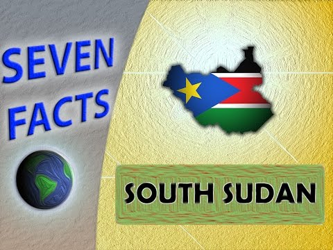 7 Facts about South Sudan