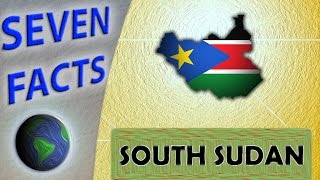 Video 7 Facts about South Sudan download MP3, 3GP, MP4, WEBM, AVI, FLV Juli 2018