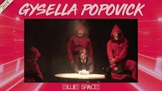 Blue Space Oficial - Gysella Popovick e Ballet -  27.05.18