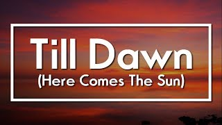 The Weeknd - Till Dawn (Here Comes The Sun) (Subtitulada al español)