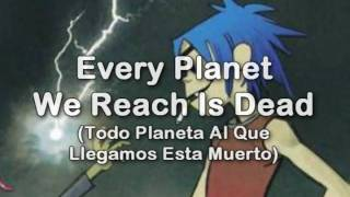Gorillaz - Every Planet We Reach Is Dead Subtitulado en Español