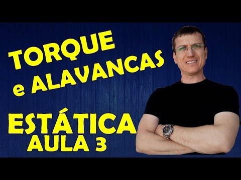 MOMENTO DE UMA FORÇA ou TORQUE e ALAVANCAS - ESTÁTICA - Aula 3 - Prof.  Boaro