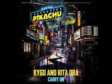 "Kygo, Rita Ora - Carry On (From ""Pokémon: Detective Pikachu"") [Teaser] Mp3"